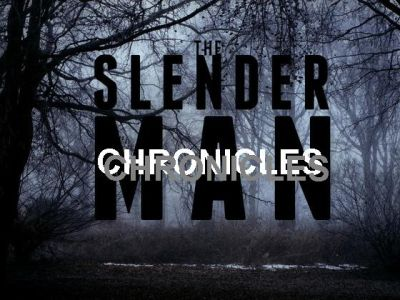 theslendermanchronicles